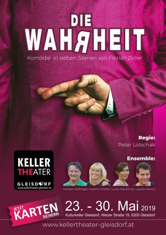 Plakat Die Wahrheit Produktion2019 Kellertheater Gleisdorf
